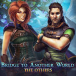 Bridge to Another World: The Others